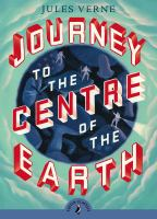 Journey to the Center of the Earth by Jules Verne (translated from the French)
