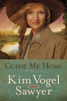 Guide me home : a novel