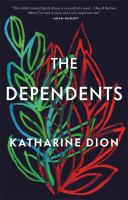 The dependents : a novel