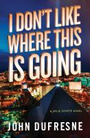 I don't like where this is going : a Wylie Coyote novel