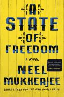 A state of freedom : a novel