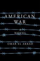 American War by Omar El Akkad