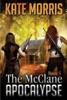The McClane apocalypse. Book five
