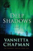 Deep shadows