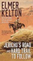 Jericho's road ; and Hard trail to follow