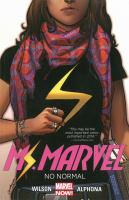 Ms. Marvel (vol. 1-?) by G. Willow Wilson, various artists; created by editors Sana Amanat and Stephen Wacker, writer G. Willow Wilson and artist Adrian Alphona