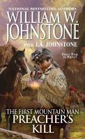 The first mountain man : Preacher's kill