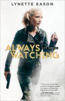 Always watching : a novel
