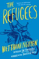 The Refugees, by Viet Thanh Nguyen.