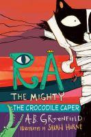 Ra the mighty : the crocodile caper