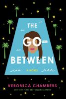 The Go-Between by Veronica Chambers.