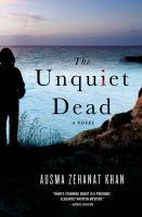 The Unquiet Dead by Ausma Khan