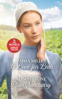 A love for Leah ; Plain sanctuary