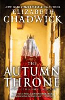 The Autumn throne : a novel of Eleanor of Aquitaine