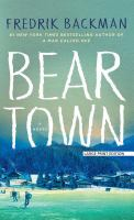 Beartown [Large Print]
