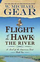Flight of the hawk : the river