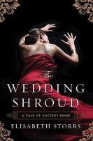 The wedding shroud : a tale of ancient Rome