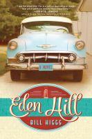 Eden Hill : a novel