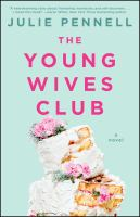 The Young Wives Club : a novel