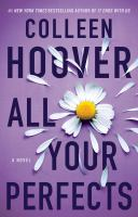 All your perfects : a novel