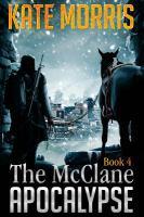 The McClane apocalypse. Book four