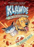 Klawde : Evil Alien Warlord Cat, the spacedog cometh