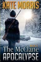 The McClane apocalypse. Book six