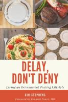 Delay, don't deny : living an intermitten fasting life