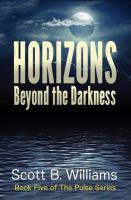 Horizons : beyond the darkness