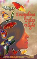 Evangelina Takes Flight, by Diana Noble.