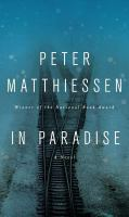 In Paradise by Peter Matthiessen