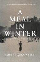 A meal in winter : a novel