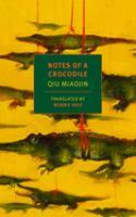 Notes of a Crocodile by Miaojin Qiu