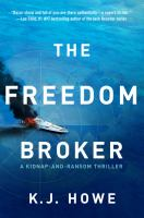 The freedom broker