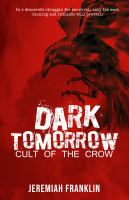 Dark tomorrow II : cult of the crow