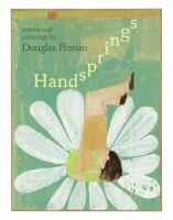 Handsprings :  poems & paintings