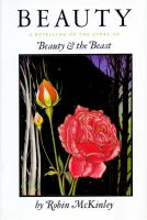 Beauty : a retelling of the story of Beauty & the beast