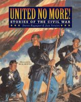 United no more! :   stories of the Civil War
