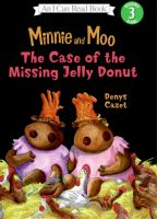 Minnie and Moo :  the case of the missing jelly donut