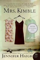 Mrs. Kimble : a novel