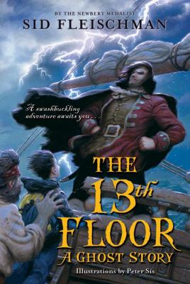 The 13th floor : a ghost story