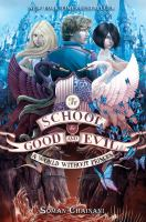 A World Without Princes (The School for Good and Evil)