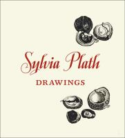 Sylvia Plath : drawings