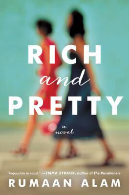 Rich and pretty