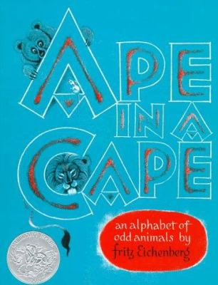 Ape in a cape : an alphabet of odd animals