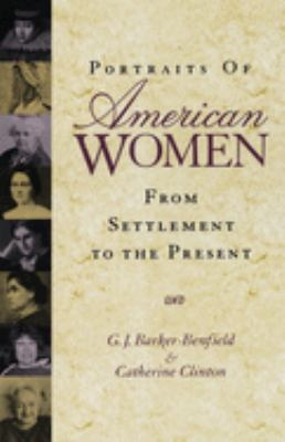 Portraits of American women : from settlement to the present