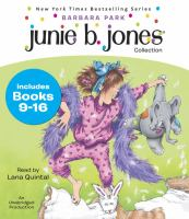 Junie B. Jones collection. Books 9-16