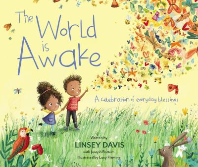 The world is awake : a celebration of everyday blessings