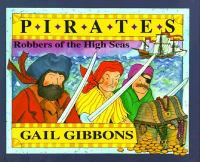 Pirates :   robbers of the high seas