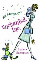 Enchanted, Inc. :  a novel